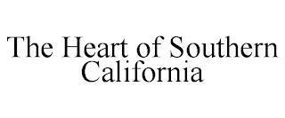 THE HEART OF SOUTHERN CALIFORNIA trademark