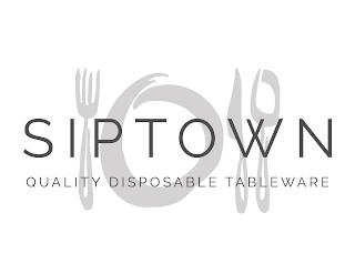 SIPTOWN QUALITY DISPOSABLE TABLEWEAR trademark