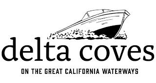 DELTA COVES ON THE GREAT CALIFORNIA WATERWAYS trademark