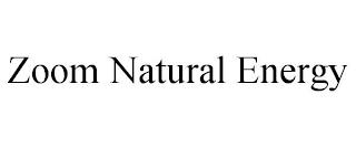 ZOOM NATURAL ENERGY trademark