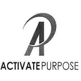 AP ACTIVATE PURPOSE trademark
