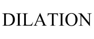 DILATION trademark
