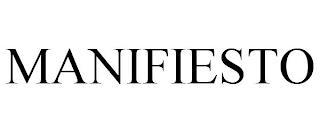 MANIFIESTO trademark