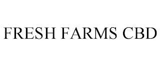 FRESH FARMS CBD trademark