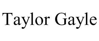 TAYLOR GAYLE trademark