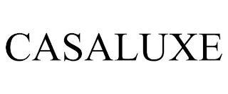 CASALUXE trademark