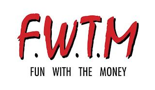 F.W.T.M FUN WITH THE MONEY trademark
