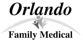ORLANDO FAMILY MEDICAL trademark