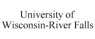 UNIVERSITY OF WISCONSIN-RIVER FALLS trademark
