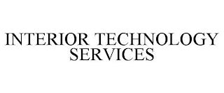 INTERIOR TECHNOLOGY SERVICES trademark