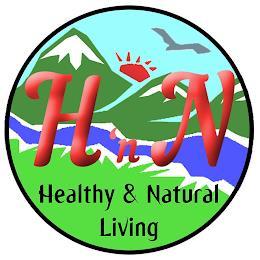 H 'N N HEALTHY & NATURAL LIVING trademark