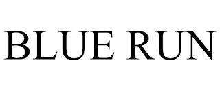 BLUE RUN trademark