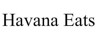 HAVANA EATS trademark