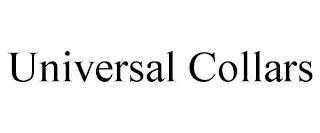 UNIVERSAL COLLARS trademark