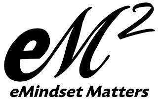 EM² EMINDSET MATTERS trademark