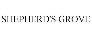 SHEPHERD'S GROVE trademark
