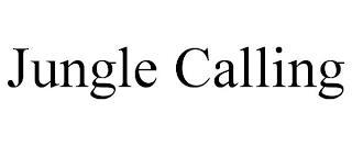 JUNGLE CALLING trademark