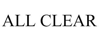 ALL CLEAR trademark