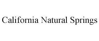 CALIFORNIA NATURAL SPRINGS trademark