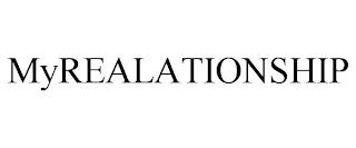 MYREALATIONSHIP trademark