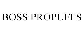 BOSS PROPUFFS trademark