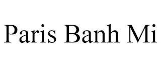 PARIS BANH MI trademark