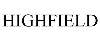 HIGHFIELD trademark