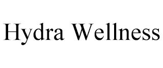 HYDRA WELLNESS trademark