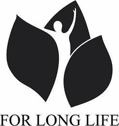 FOR LONG LIFE trademark