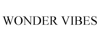 WONDER VIBES trademark