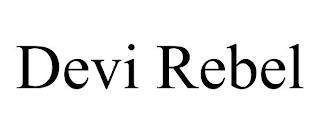 DEVI REBEL trademark