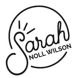 SARAH NOLL WILSON trademark