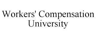 WORKERS' COMPENSATION UNIVERSITY trademark