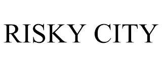RISKY CITY trademark