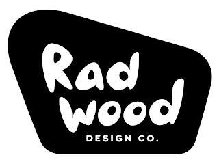RADWOOD DESIGN CO. trademark