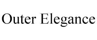 OUTER ELEGANCE trademark