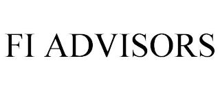 FI ADVISORS trademark