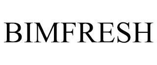 BIMFRESH trademark