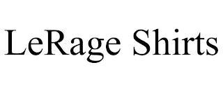 LERAGE SHIRTS trademark
