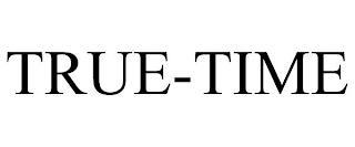 TRUE-TIME trademark
