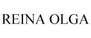REINA OLGA trademark