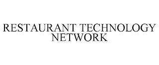 RESTAURANT TECHNOLOGY NETWORK trademark