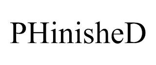 PHINISHED trademark