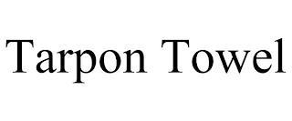 TARPON TOWEL trademark
