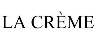 LA CRÈME trademark