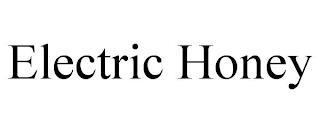 ELECTRIC HONEY trademark