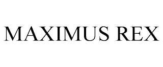 MAXIMUS REX trademark