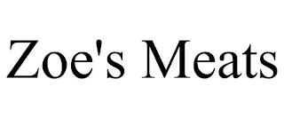 ZOE'S MEATS trademark