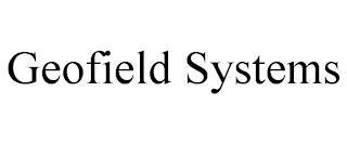GEOFIELD SYSTEMS trademark