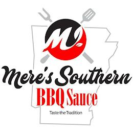 M MERE'S SOUTHERN BBQ SAUCE trademark